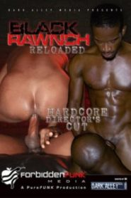 Black Rawnch Reloaded
