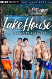The Lake House: A Weekend to Remember